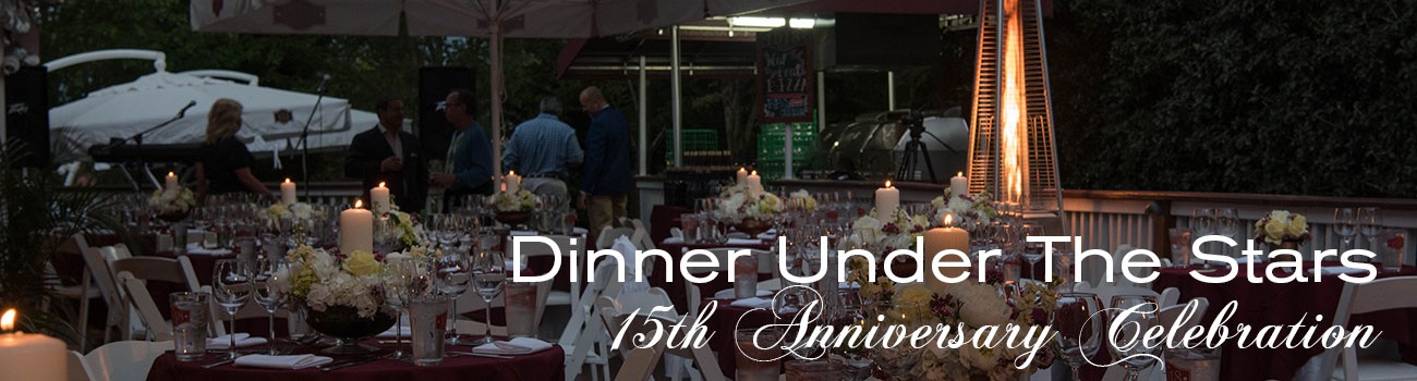 Dinner Under The Stars - Celebrating our 15th Year Anniversary